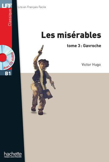 Les Misérarables -tome 3 : Gavroche | Victor Hugo
