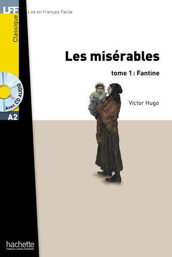 Les misérables - tome 1 : Fantine | Victor Hugo