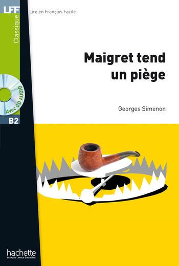 Maigret tend un piège | Georges Simenon
