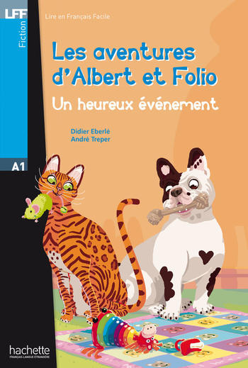 Les aventures d'Albert et Folio - Un heureux évènement | Didier Eberlé, André Treper