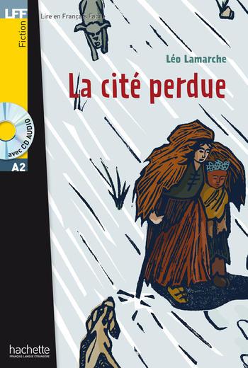 La cité perdue | Léo Lamarche