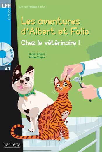 Les aventures d'Albert et Folio - Chez le vétérinaire |