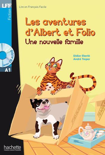 Les aventures d'Albert et Folio - Une nouvelle famille | Didier Eberlé