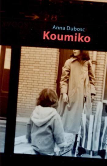 Koumiko | Dubosc, Anna