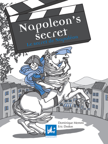 Le secret de Napoléon - Napoleon' secret | Memmi Dominique