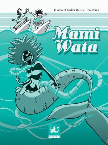 Mami Wata | Reuss, Jessica et Didier