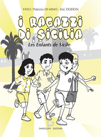 Les enfants de Sicile - I ragazzi di Sicilia | Yayo
