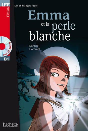 Emma et la perle blanche | Danièle Hommel