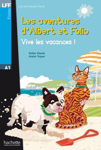 Les aventures d'Albert et Folio - Vive les vacances | Didier Eberlé, André Treper
