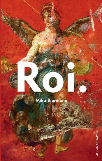 Roi. | Biermann, Mika