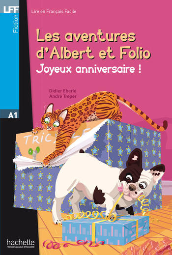 Les aventures d'Albert et Folio - Joyeux Anniversaire |