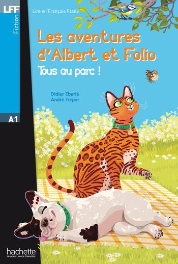 Les aventures d'Albert et Folio - Tous au parc ! | Eberlé, Didier