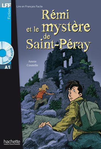 Rémi et le mystère de Saint-Péray | Annie Coutelle