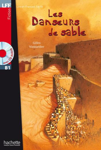 Les Danseurs de sable | Gilles Massardier