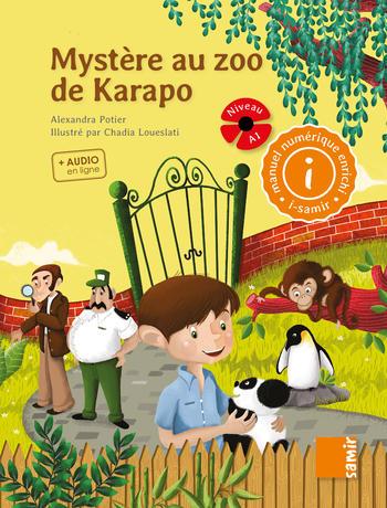Mystère au zoo de Karapo | Potier, Alexandra