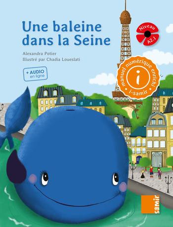 Une baleine dans la Seine | Potier, Alexandra