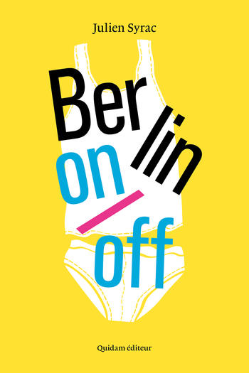 Berlin on/off | Syrac, Julien