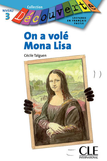 On a volé Mona Lisa | Talguen, Cécile
