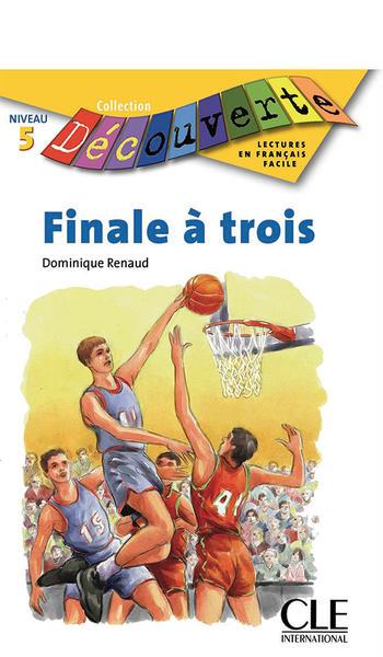 Finale à trois | Renaud, Dominique