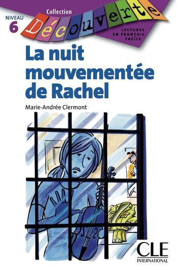 La nuit mouvementée de Rachel | Clermont, Marie-Andrée