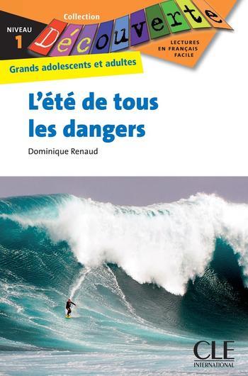 L'été de tous les dangers | Renaud, Dominique