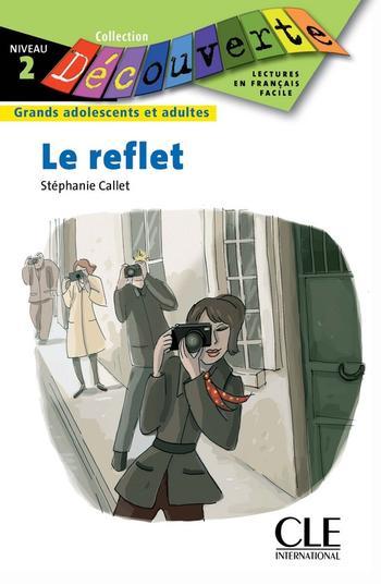 Le reflet | Callet, Stéphanie