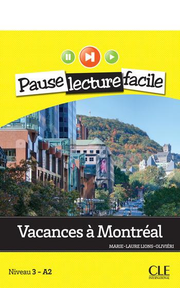 Vacances à Montréal | Lions-Olivieri, Marie-Laure