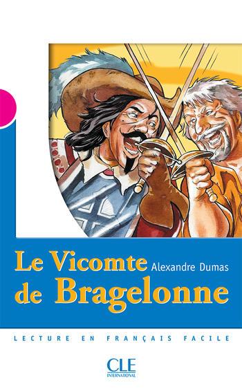 Le Vicomte de Bragelonne | Dumas, Alexandre