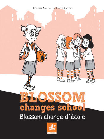 Blossom change d'école - Blossom changes school | Marsan, Louise