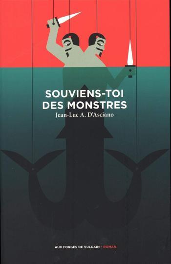 Souviens-toi des monstres | Asciano, Jean-Luc A. d'