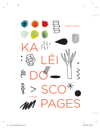 Kaléidoscopages | Perret, Delphine