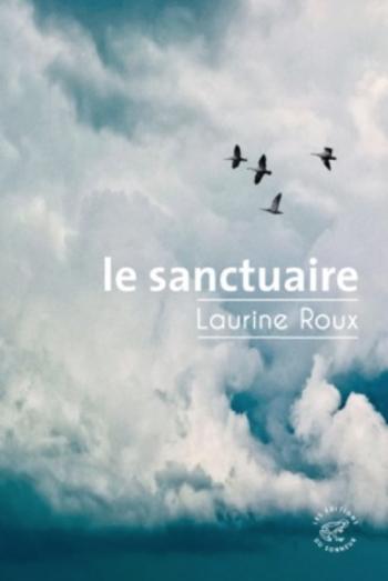 Le Sanctuaire | Roux, Laurine