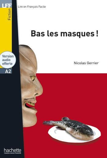 Bas les masques ! | Nicolas Gerrier