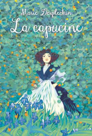 La Capucine | Desplechin, Marie