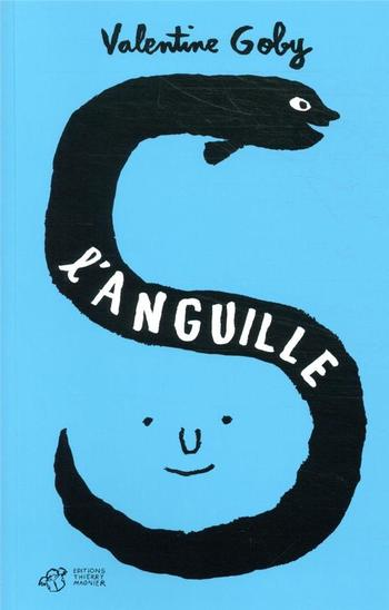 L'anguille | Goby, Valentine