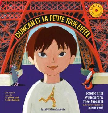 Duncan et la petite Tour Eiffel   Attal, Jérôme